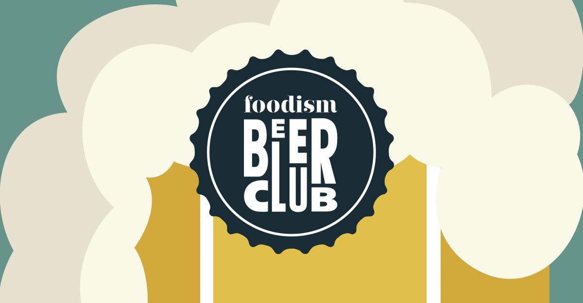Foodism Beer Club